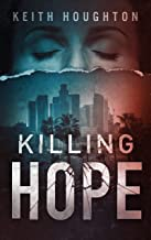 Killing Hope (Gabe Quinn Thriller Series Book 1)