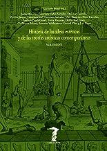 Historia de las ideas estéticas y de las teorías artísticas contemporáneas. Vol. 1 (La balsa de la Medusa nº 80) (Spanish Edition)