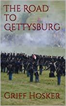 The Road to Gettysburg (Lucky Jack's Civil War Book 3)