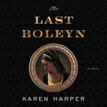 The Last Boleyn: A Novel