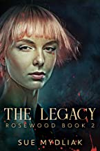 The Legacy (Rosewood Book 2) (English Edition)