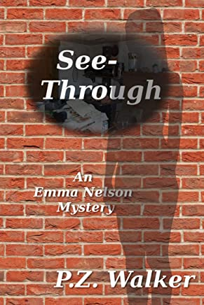 See-Through: An Emma Nelson Mystery (English Edition)
