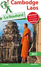 Guide du Routard Cambodge, Laos 2017 (French Edition)