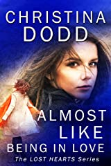 Almost Like Being In Love (Lost Hearts Book 2) Kindle Edition