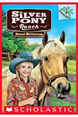 Sweet Buttercup: A Branches Book (Silver Pony Ranch #2) Kindle Edition