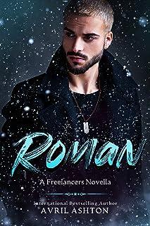Roman: a Low Angst, Forced Proximity M/M Romance (Freelancers Book 2)