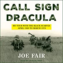Call Sign Dracula: My Tour with the Black Scarves, April 1969 to March 1970