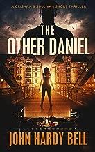 The Other Daniel: A Short Suspense Thriller (Grisham/Sullivan Book 2)