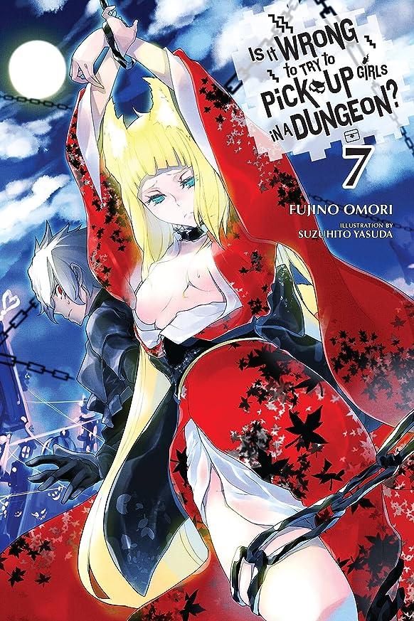 苦行バランス置き場Is It Wrong to Try to Pick Up Girls in a Dungeon?, Vol. 7 (light novel) (Is It Wrong to Pick Up Girls in a Dungeon?) (English Edition)