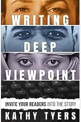 Writing Deep Viewpoint Kindle Edition