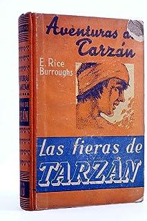 AVENTURAS DE TARZÁN 3. Las Fieras De Tarzán. Gustavo Gili. 3ª ed