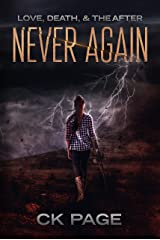 Love, Death, & The After: Never Again: Book 3 Kindle Edition