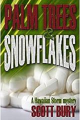 Palm Trees and Snowflakes: A Hawaiian Storm Kindle Edition