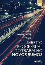 Direito processual do trabalho: Novos rumos