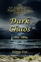 Dark Chaos (# 4 in the Bregdan Chronicles Historical Fiction Romance Series)