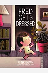 Fred Gets Dressed Kindle Edition