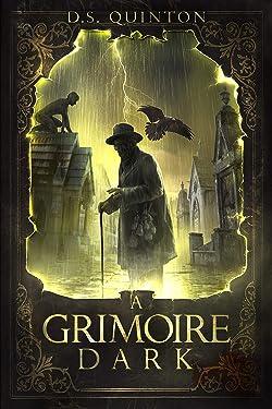 A Grimoire Dark: A Horror Thriller