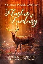 Flashes of Fantasy: A Fantasy Flash Fiction Anthology