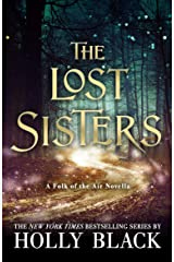 The Lost Sisters: The Folk of the Air Novella Kindle Edition