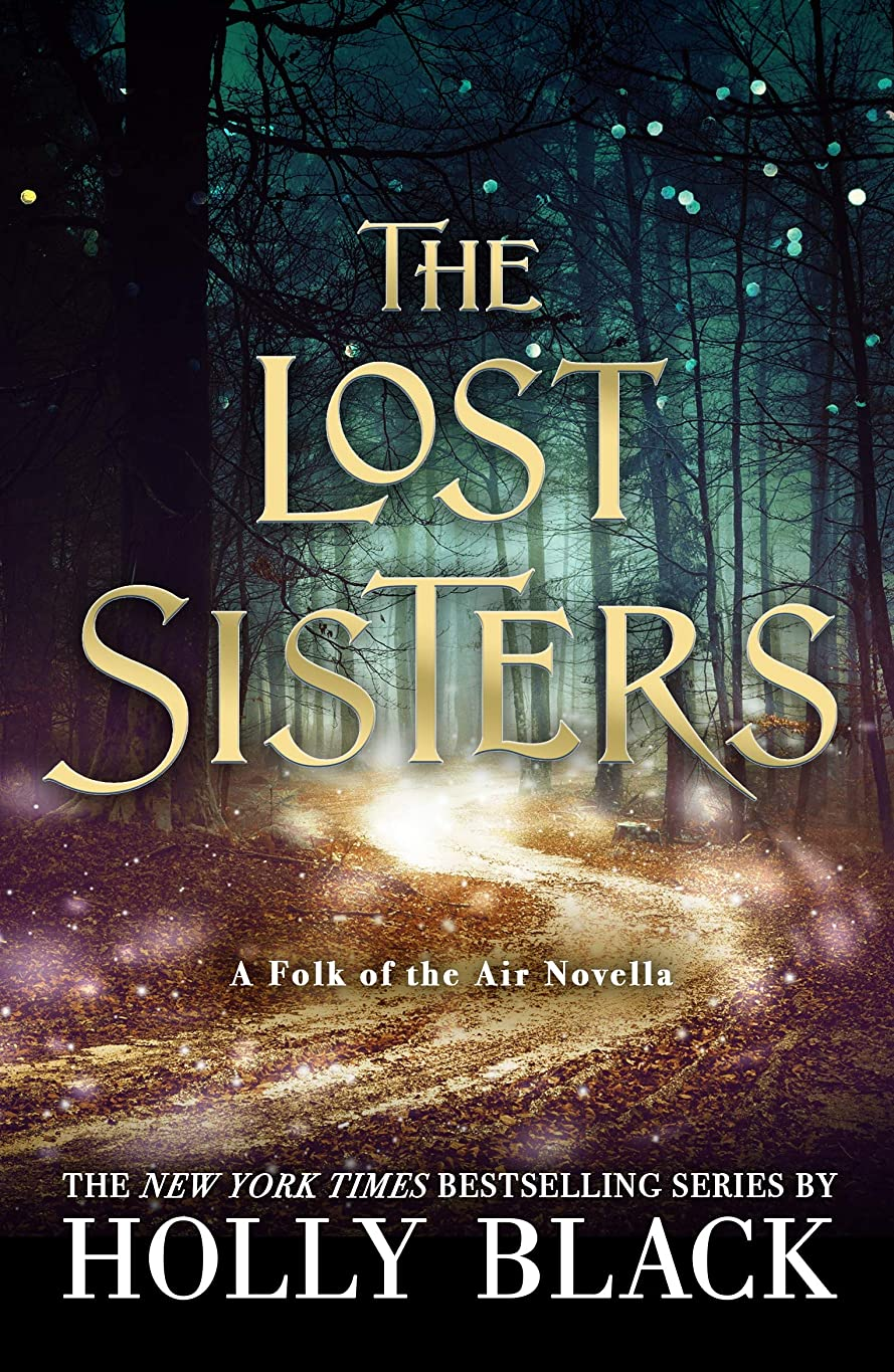 ティーンエイジャー意気消沈したチャートThe Lost Sisters: The Folk of the Air Novella (English Edition)