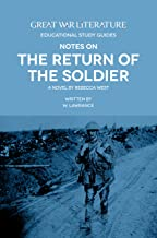 Great War Literature Notes on The Return of the Soldier