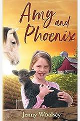 Amy and Phoenix Kindle Edition