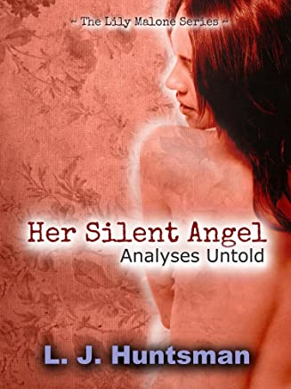 Her Silent Angel: Analyses Untold (The Lily Malone Series Book 1)