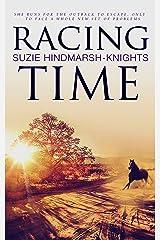 Racing Time (Racing Series Book 2) Kindle Edition