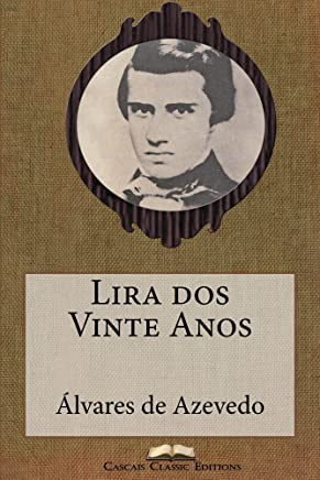 Lira dos Vinte Anos (Com índice activo) (Grandes Clássicos Luso-Brasileiros Livro 36)