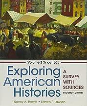 Exploring American Histories, Volume 2 2e & LaunchPad For Exploring American Histories, 2e (6 Month Access)