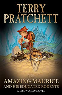 The Amazing Maurice and his Educated Rodents (Discworld series Book 28)