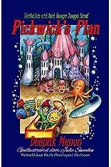 Verhalen uit het Booga Dooga land - Pickwick's Plan (Dutch Edition) Kindle Edition