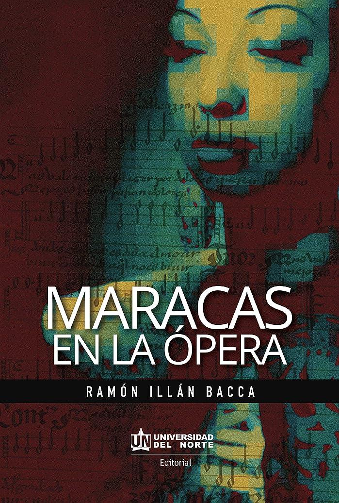 タックル次へ中毒Maracas en la ópera (Spanish Edition)