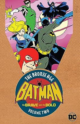 Batman: The Brave & the Bold: The Bronze Age Vol. 2