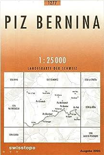 1277 Piz Bernina: Sils/Segl Maria - Piz Morteratsch - Piz Palü (Landeskarte 1:25 000)