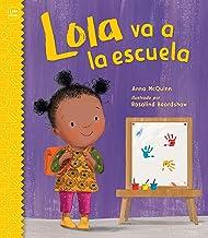 Lola va a la escuela (Lola Reads) (Spanish Edition)
