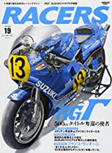 RACERS - レーサーズ -  Vol.19 SUZUKI RGΓ SUZUKIスクエア4の結晶 (サンエイムック)