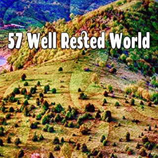 57 Well Rested World