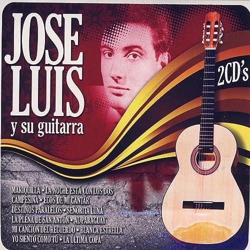 Jose Luís Y Su Guitarra de Jose Luís en Amazon Music - Amazon.es