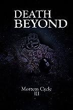 Death Beyond: Mortem Cycle III