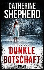 Coverbild von Dunkle Botschaft, von Catherine Shepherd
