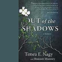 Out of the Shadows: A Memoir