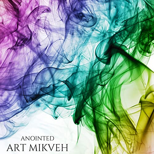 Art Mikveh - Anointed (2019)