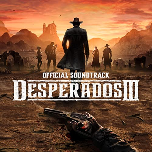 Desperados Iii Vol 1 Official Game Soundtrack By Filippo Beck Peccoz On Amazon Music Amazon Com