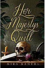 Her Majesty's Quill: Naupaka Novella 1 Kindle Edition