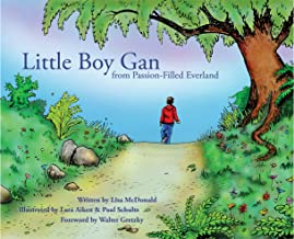 Little Boy Gan: From Passion-Filled Everland