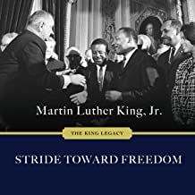 Stride Toward Freedom: The Montgomery Story: King Legacy Series #1