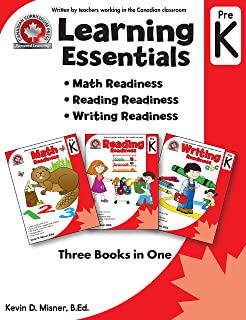 Learning Essentials Pre-K: Math, Reading, Writing, Three Books in One: Written by teachers in the Canadian Classroom