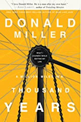 A Million Miles in a Thousand Years: What I Learned While Editing My Life Kindle Edition