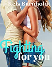 Fighting for You, book 1